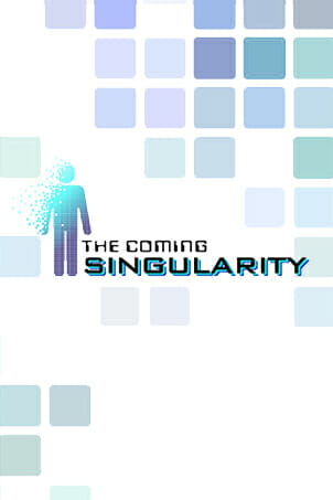 The Coming Singularity